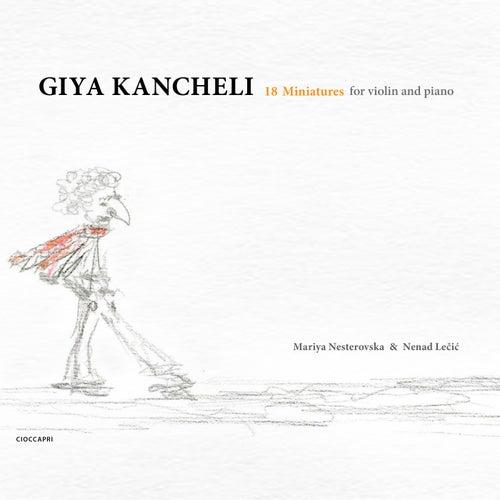 Giya Kancheli: 18 Miniatures for Violin and Piano de Mariya Nesterovska