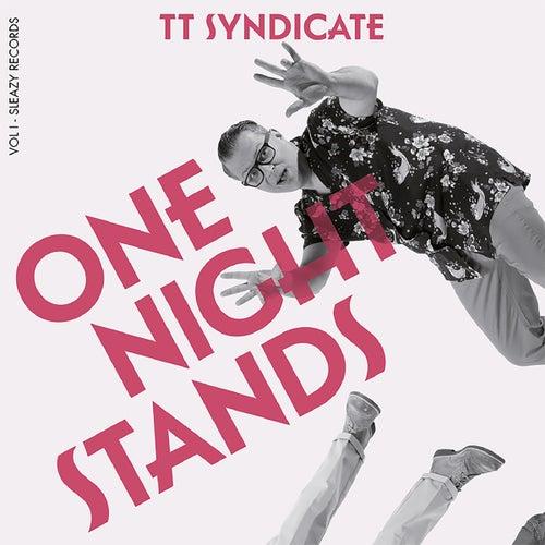 One Night Stands (Vol. I) di TT Syndicate