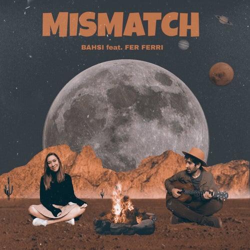 Mismatch by Bahsi