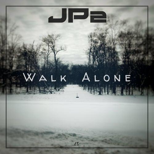 Walk Alone by Jp2