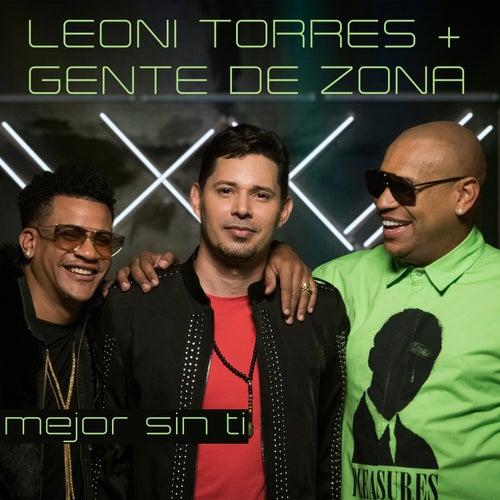 Mejor Sin Ti (feat. Gente de Zona) de Leoni Torres