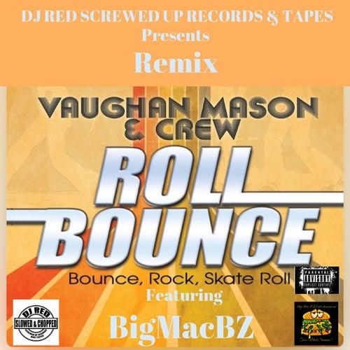 Roll Bounce: Bounce, Rock, Skate Roll (Remix) von Vaughan Mason & Crew