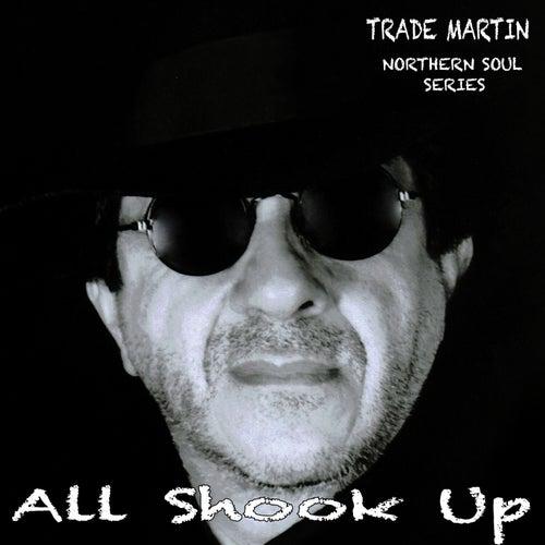 All Shook Up (Northern Soul Series) van Trade Martin