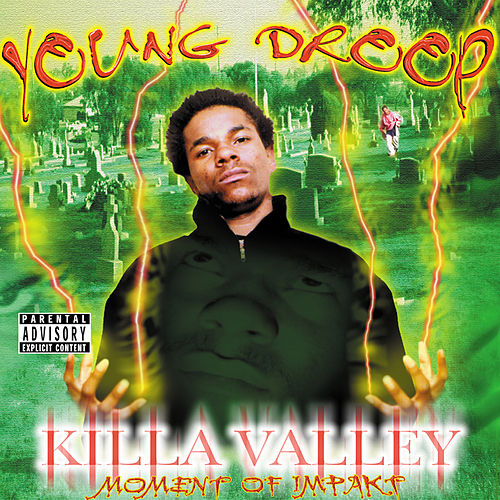 Killa Valley Moment of Impakt von Young Droop