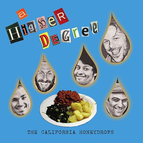A Higher Degree de The California Honeydrops