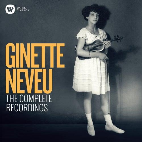 Ginette Neveu: The Complete Recordings de Ginette Neveu