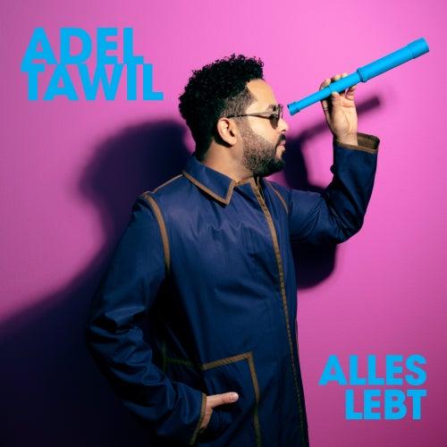 Alles Lebt de Adel Tawil