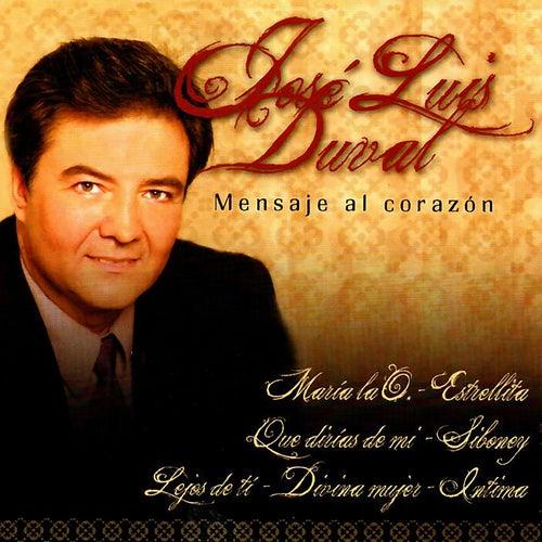 Mensaje al Corazón van José Luis Duval