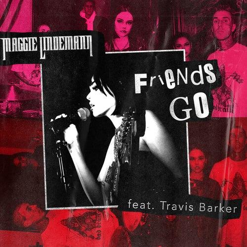 Friends Go (feat. Travis Barker) di Maggie Lindemann