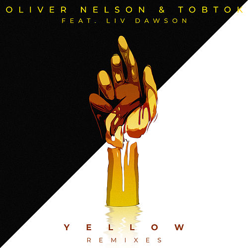 Yellow (feat. Liv Dawson) [Remixes] van Oliver Nelson