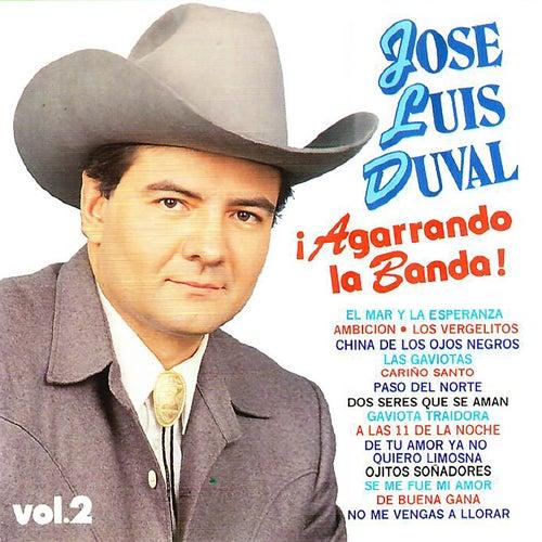 ¡Agarrando la Banda! Vol. 2 van José Luis Duval