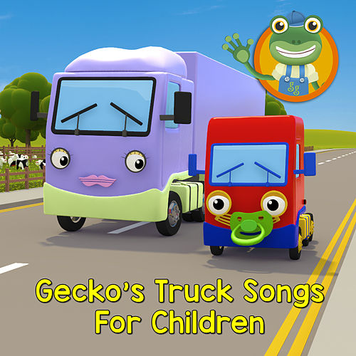 Gecko's Truck Songs for Children by Toddler Fun Learning