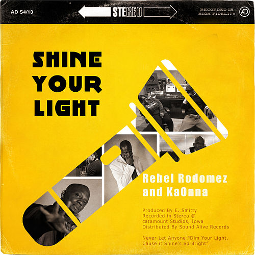 Shine Your Light by Rebel Rodomez