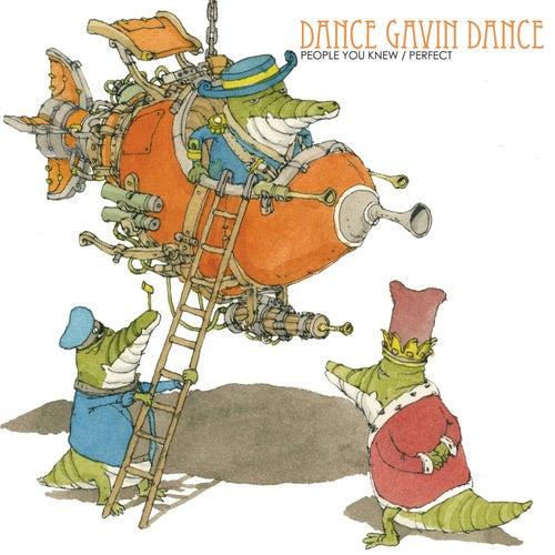 People You Knew / Perfect von Dance Gavin Dance