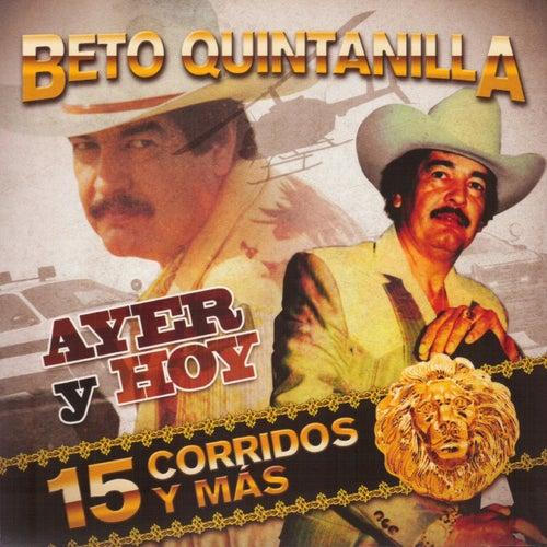 Ayer y Hoy de Beto Quintanilla