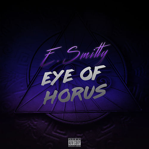 Eye of Horus by E. Smitty