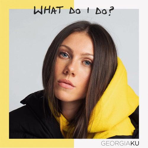 What Do I Do? de Georgia Ku