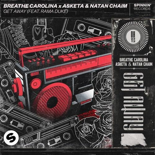 Get Away (feat. Rama Duke) by Breathe Carolina
