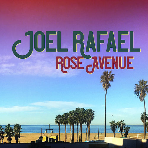 Rose Avenue by Joel Rafael