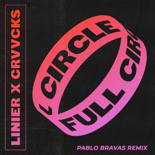 Full Circle (Pablo Bravas Remix) von Linier