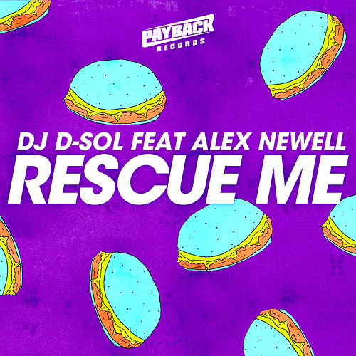 Rescue Me (feat. Alex Newell) by DJ D-Sol