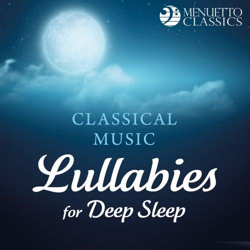 Classical Music Lullabies for Deep Sleep de Various Artists