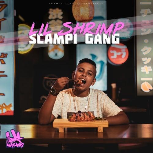 Scampi Gang von Lil Shrimp