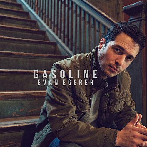 Gasoline by Evan Egerer