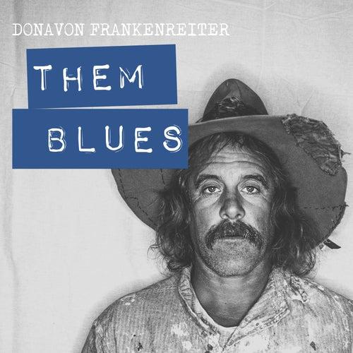 Them Blues de Donavon Frankenreiter