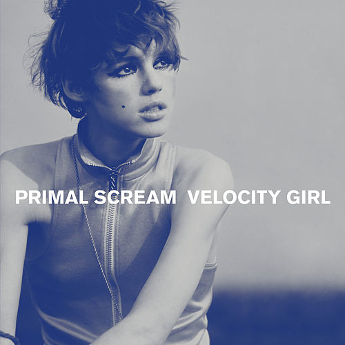 Velocity Girl / Broken von Primal Scream