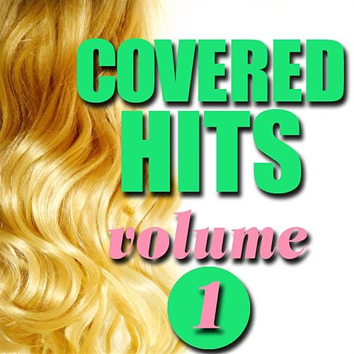 Covered Hits, Volume 1 von Various Artists