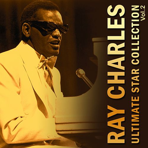 Ultimate Star Collection (Vol. 2) van Ray Charles