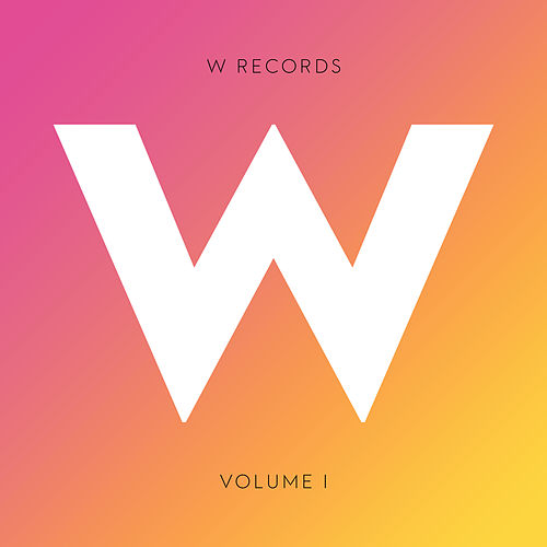 W Records, Vol. I von Various Artists