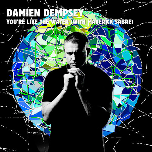 You're Like the Water (Edit) by Damien Dempsey