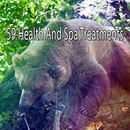 59 Health and Spa Treatments von Best Relaxing SPA Music