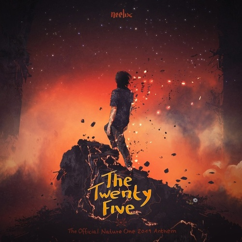 The Twenty Five (Official Nature One Anthem 2019) von Neelix