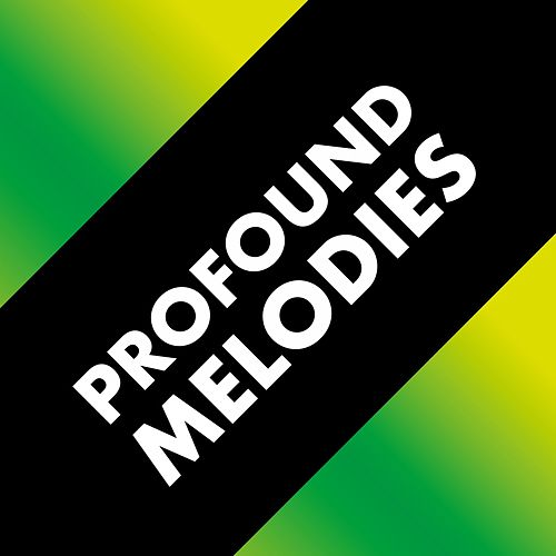 Profound Melodies by Various Artists