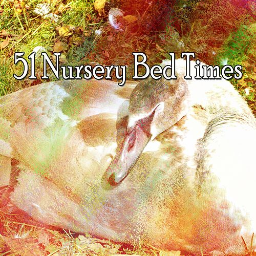 51 Nursery Bed Times von Best Relaxing SPA Music