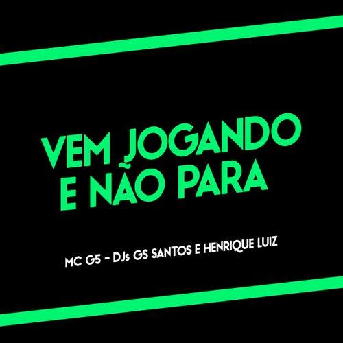 Vem Jogando e Não Para von DJ Henrique Luiz