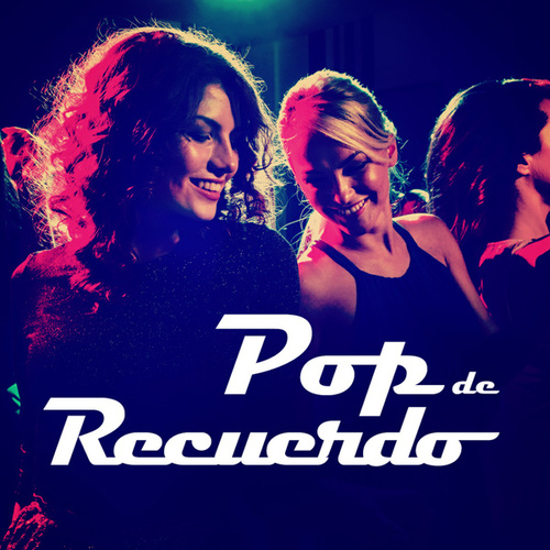 Pop de Recuerdo by Various Artists