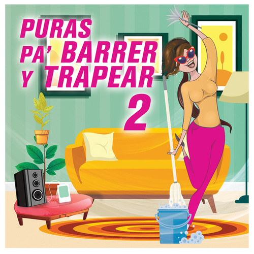 Puras Pa Barrer Y Traperar 2 by Various Artists