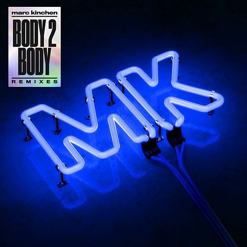 Body 2 Body (Remixes) von MK