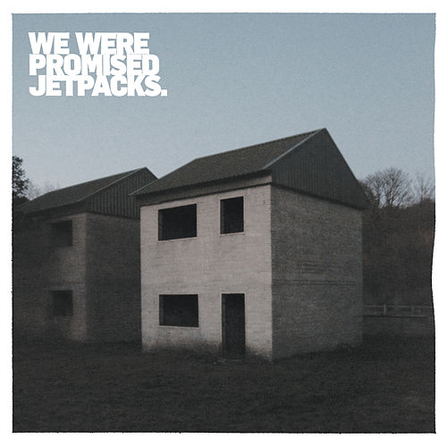 These Four Walls (10 Year Anniversary Edition) von We Were Promised Jetpacks