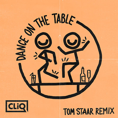 Dance on the Table (Tom Staar Remix) von Warlock & C.L.I.q
