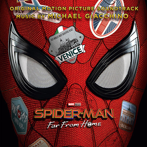 Spider-Man: Far from Home (Original Motion Picture Soundtrack) von Michael Giacchino