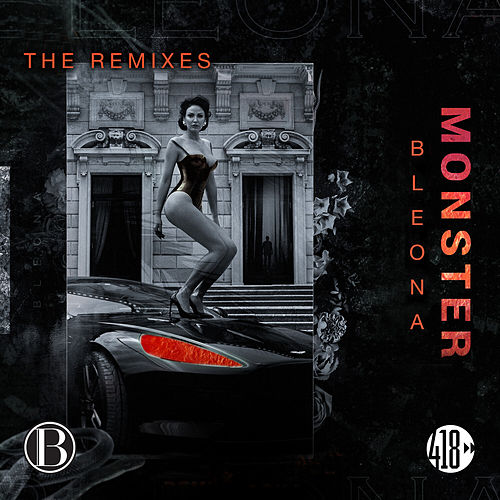 Monster (The Remixes) de Bleona