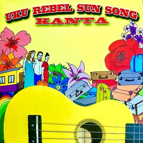 Kanta de Uku Rebel Sun Song