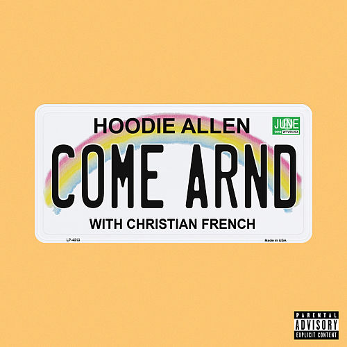 Come Around von Hoodie Allen