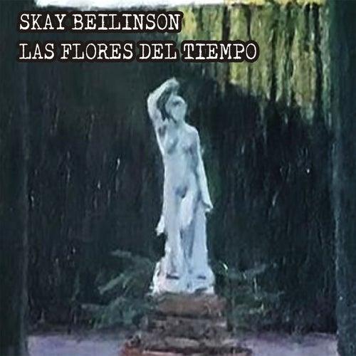 Las Flores del Tiempo de Skay Beilinson