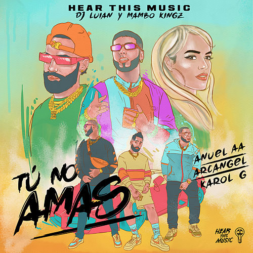 Tú No Amas (feat. Karol G & Arcangel) de Anuel Aa